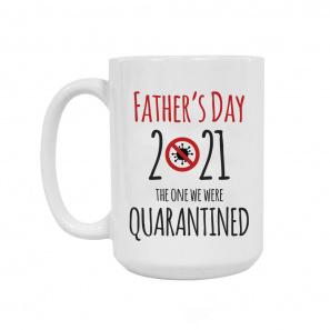 Quarantined Father's Day Mug